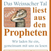 Das Weissacher Tal ließt aus den Propheten